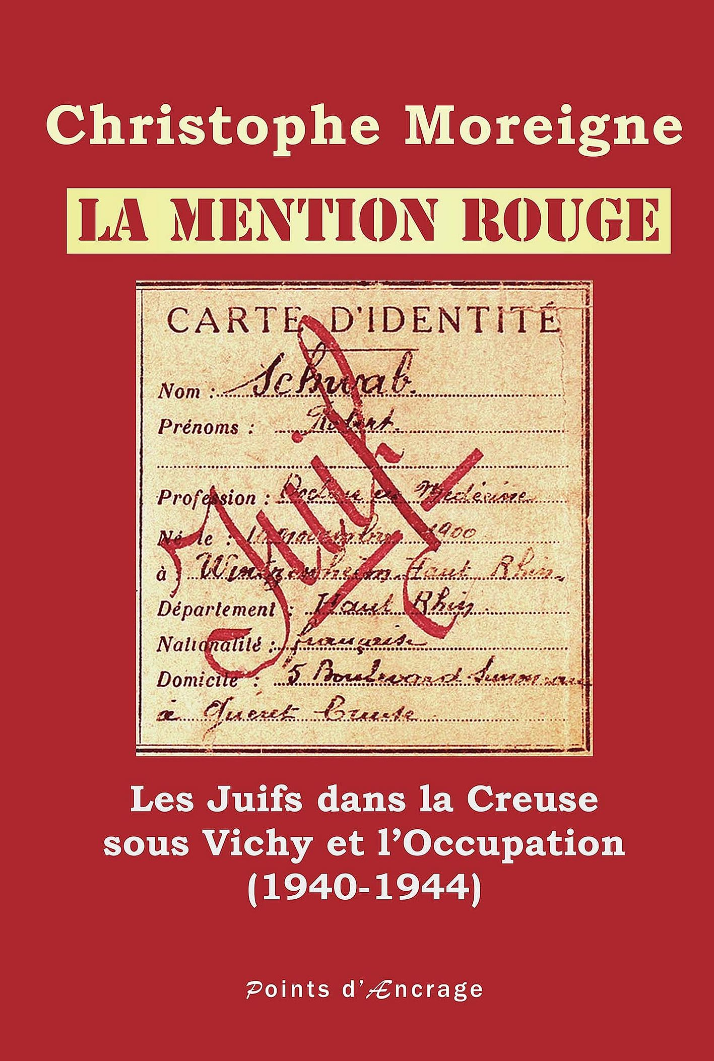Indésirables. 1940-1944 - Guy Perlier